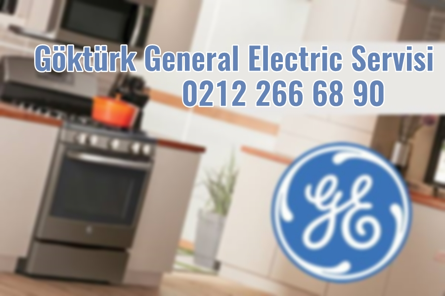 Göktürk General Electric Servisi