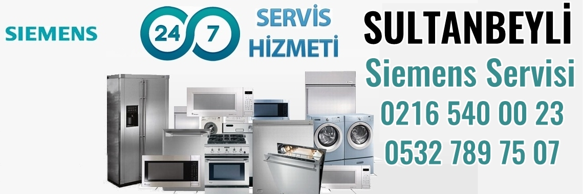 Sultanbeyli Siemens Servisi