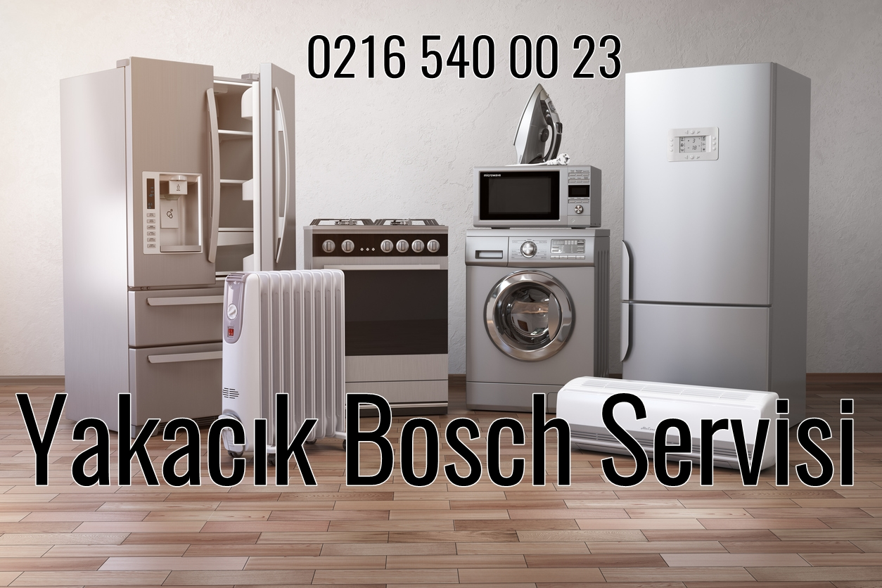 Yakacık Bosch Servis